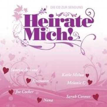 "CD ""Heirate mich"""