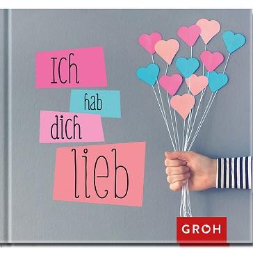 """Geschenkbüchlein """"Ich hab dich lieb"""" - Geschenkbuch für die/den Liebste/n"""