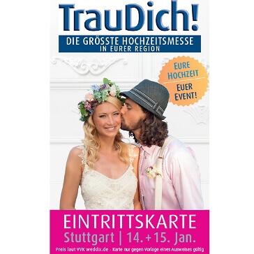 Wochenendticket für die TrauDich in Stuttgart 2017