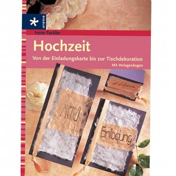 Buch Hochzeit- Von der Einladungskarte...