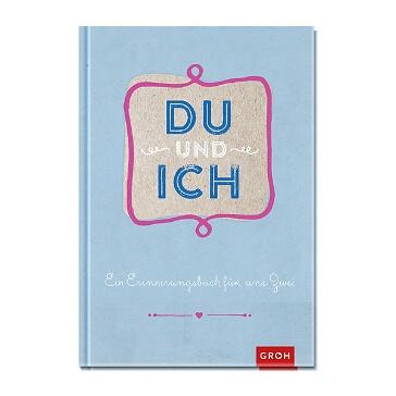 Eintragbuch Du und ich - Ein Erinnerungsbuch für uns Zwei - Romantisches Erinnerungsbuch