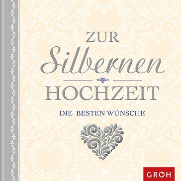 Geschenkbuch Zur silbernen Hochzeit die besten Wünsche