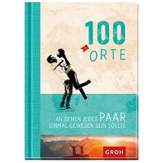 """Geschenkbuch """"100 Orte, an denen jedes Paar..."""""""