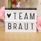 Leuchtkasten A5 - Team Braut